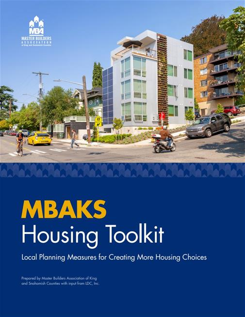 MBAKS Housing Toolkit: Local Planning Measures for Creating More Housing Choices