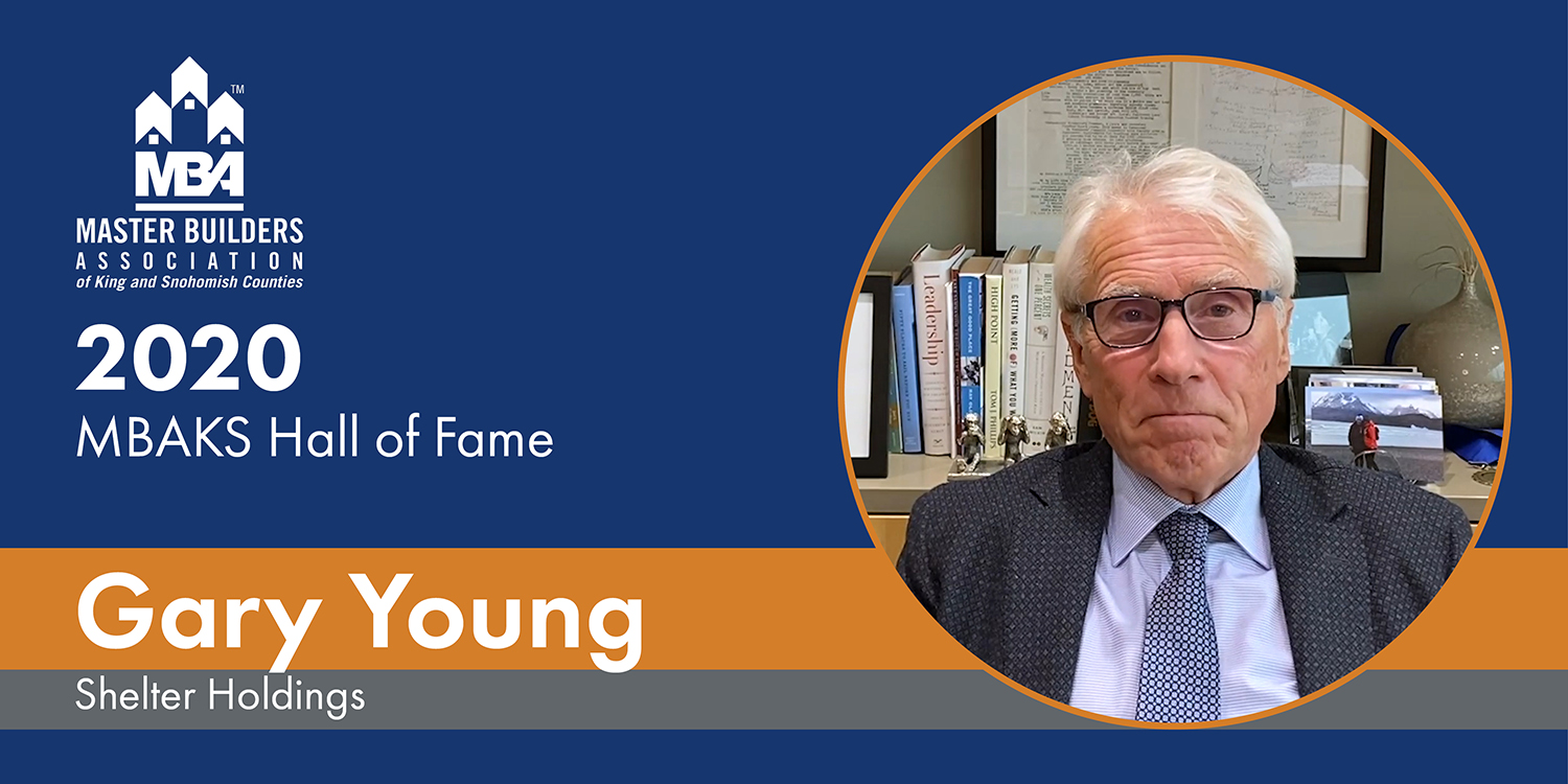 MBAKS Hall of Fame Winner Gary Young, Shelter Holdings, Bellevue, WA